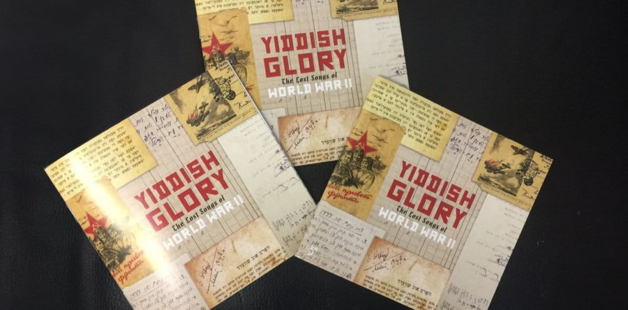 Yiddish Glory. The lost songs of World War II
