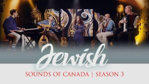 Jewish Sounds Of Canada Preview